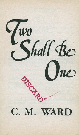 C.M. Ward's Two Shall  Be One, 2012
