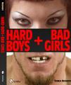 Hard Boys + Bad Girls